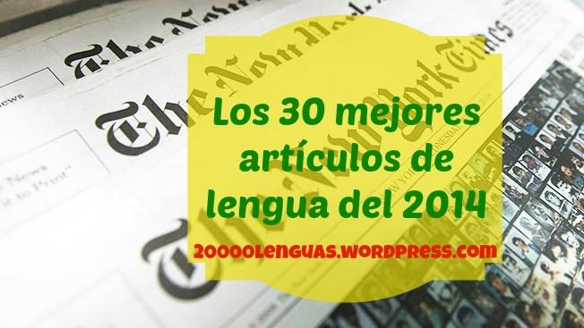 los mejores artículos de lengua del 2014