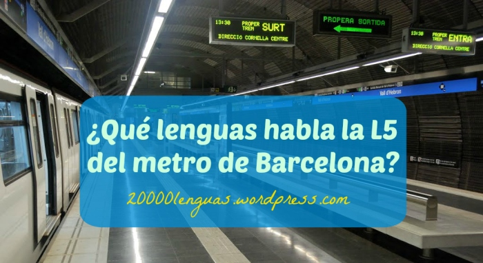 lenguas L5 metro Barcelona