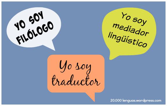 Filólogos, mediadores lingüísticos y traductores