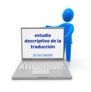 estudio descriptivo de la traducción