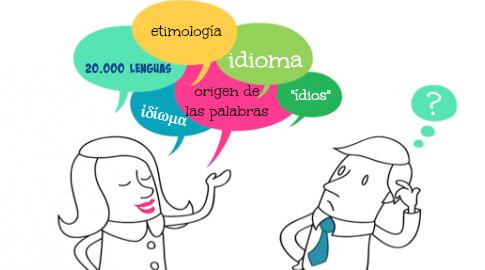Etimología y significado de la palabra idioma