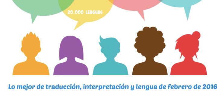 Traducción, interpretación y lengua febrero de 2016