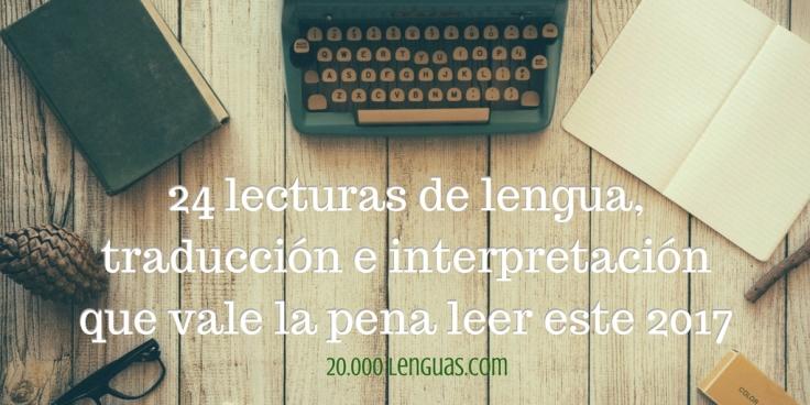 24-lecturas-de-lengua-traduccion-e-interpretacion-que-vale-la-pena-leer-este-2017