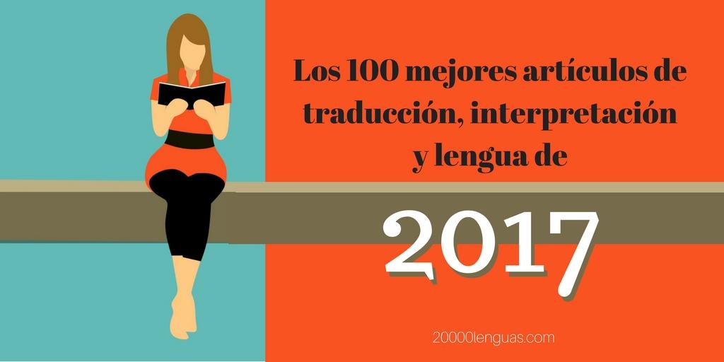 Los 100 mejores artículos de traducción, interpretación y lengua de ...