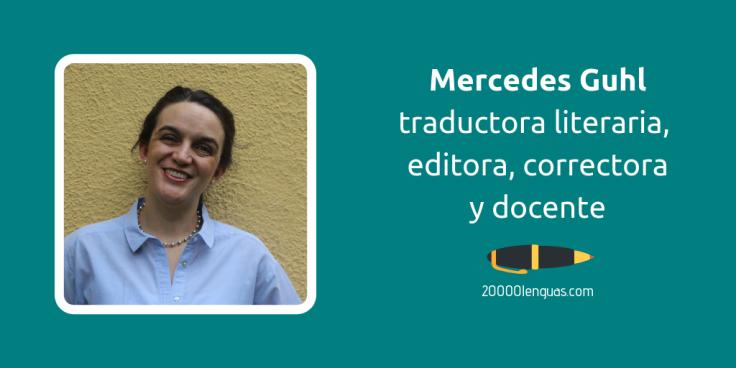 mercedes Guhl, traductora literaria, editora, correctora
